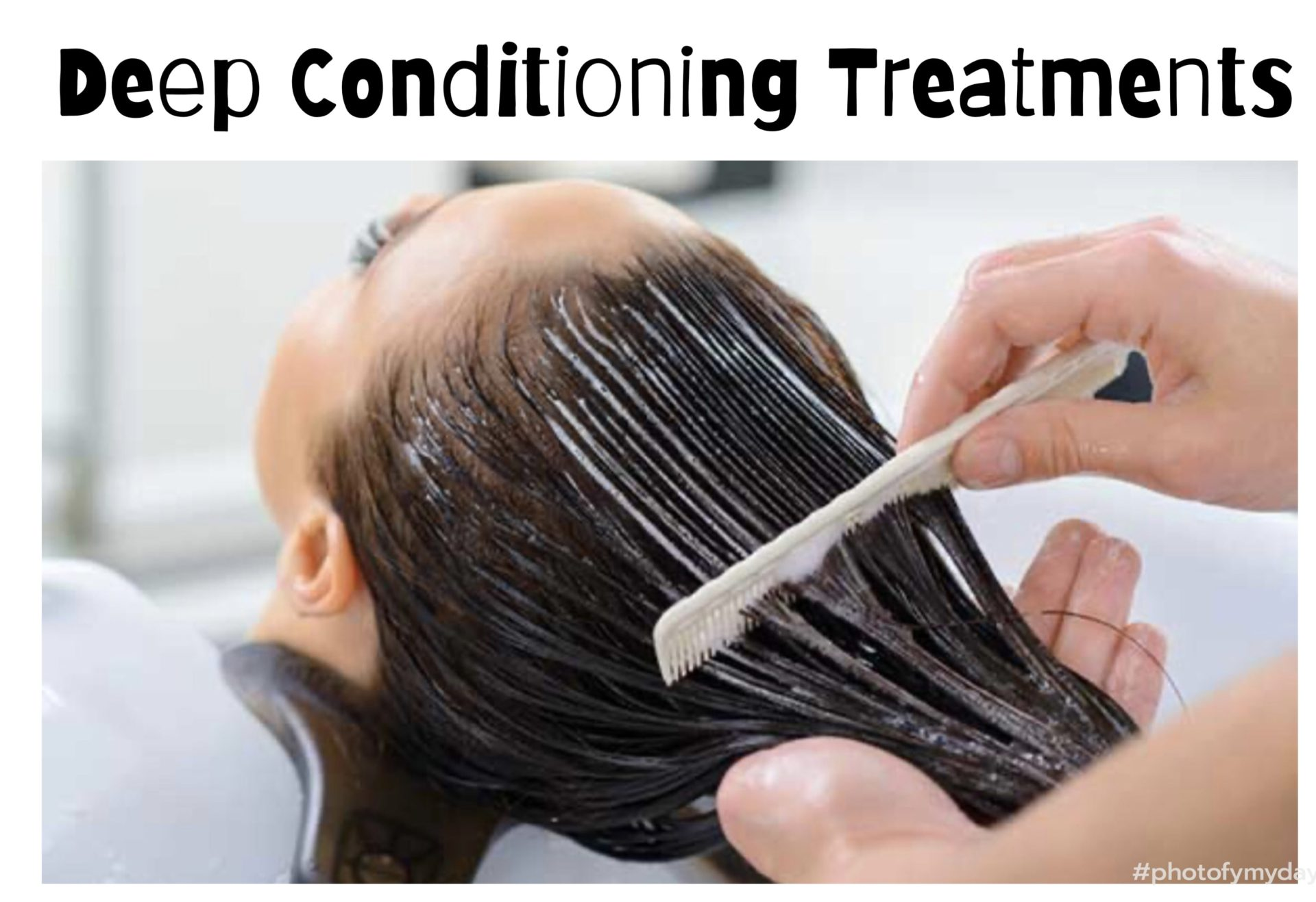 """""""Deep Conditioning Treatment"""" and image of hair being conditioned"""